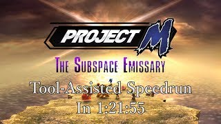 [TAS] Project M: The Subspace Emissary in 1:21:55 (Intense Difficulty)