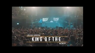 Bugzy Malone - King Of The North