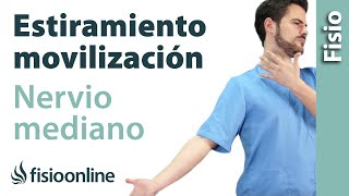 Estiramiento y movilización del nervio mediano - Ejercicios neurodinámicos