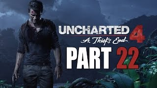 Uncharted 4: A Thief's End - Let's Play - Part 22 - [A Thief's End] -