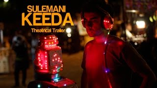 Sulemani Keeda Official Trailer