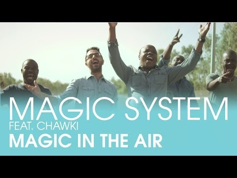 Xxx Mp4 MAGIC SYSTEM Magic In The Air Feat Chawki Clip Officiel 3gp Sex