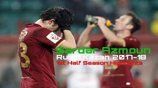 Sardar Azmoun: Rubin Kazan 2017-18 (1st Half Season Highlights)
