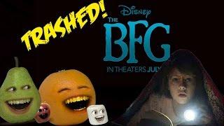 Annoying Orange - THE BFG TRAILER Trashed!!