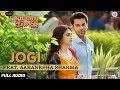 Jogi Feat Aakanksha Sharma Full Audio Shaadi Mein Zaroor Aana Rajkummar Rao Kriti Kharbanda mp3