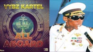 Vybz Kartel - All Aboard (October 2017)