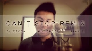 CNBLUE Can't Stop [English Cover] JonWonder + Alan Z + DJ Xross