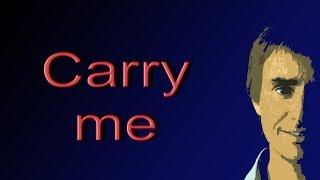 carry me - chris de burgh + lyrics