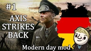 HoI4 - Modern Day - Axis Strikes Back Germany - Part 1