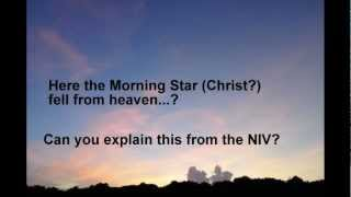 NIV Bible: Is Jesus and Lucifer the same?