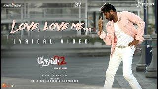 Devi 2 | Love, Love Me | Lyrical Song Video | Prabhu Deva, Tamannaah | Vijay | Sam C S