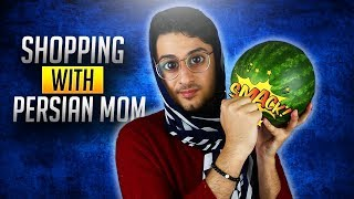 PERSIAN MOM and Shopping