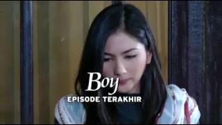 Boy: Episode Terakhir | Tayang 11/06/17