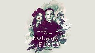 The Motans feat. INNA - Nota de Plata | Videoclip Oficial