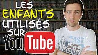 L'utilisation des enfants sur YouTube