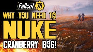 Fallout 76 - Why You Need to Nuke Cranberry Bog (Especially At Higher Levels!)