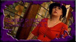 Teatro di Freak - Smoke & Mirrors - S2E5