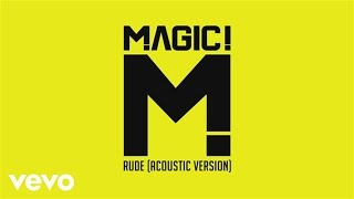 MAGIC! - Rude (Acoustic)