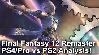[4K] Final Fantasy 12 Zodiac Age PS4/PS4 Pro vs PS2/Emulation Graphics Comparison + Frame-Rate Test