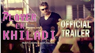 Aarrambam Hindi Trailer ᴴᴰ '' Player Ek Khiladi'' ft. Ajith Kumar & Taapsee Pannu