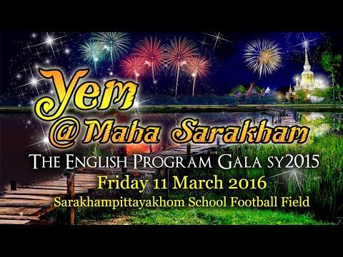 YEM @ Maha Sarakham - English Program Gala SY2015 LIVE
