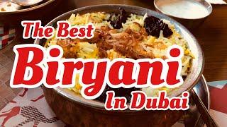 The Best Biryani Restaurant in Dubai