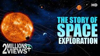 अंतरिक्ष की असली कहाणी   Story Of Space Exploration