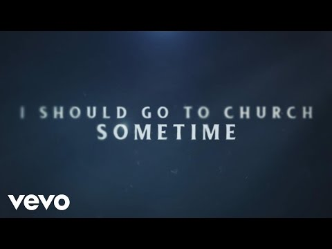 Tyler Farr - I Should Go to Church Sometime (Lyric Video)