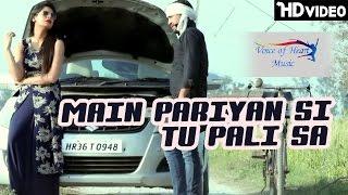 Main Pariyan Si Tu Pali Sa | Latest Haryanvi Songs 2017 | Nishant krishna, Anshu Rana, Jiya Rana