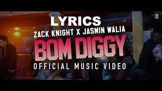 Bom Diggy Diggy | Lyrics | Video | Zack Knight | Jasmin Walia | Sonu Ke Titu Ki Sweety