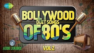 Bollywood Evergreen Filmy Duet Songs Of 80's Volume- 2 (Audio Juke Box)