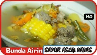 Sayur Asem Nanas - Resep Masakan Indonesia Sehari Hari Mudah dan Enak - Bunda Airin