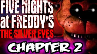 FNAF NOVEL CHAPTER 2 Part 2 READING || Razz Reads Five Nights at Freddy's The Silver Eyes Novel