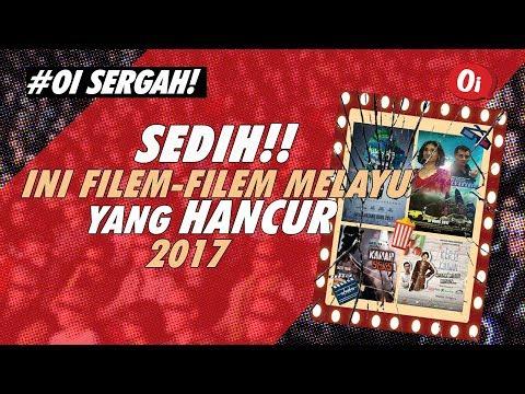 Sedih!! Ini Filem-Filem Melayu Yang Hancur 2017 | Abg Yeop Membebel