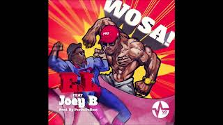WOSA - E.L feat. Joey B (Audio Slide)