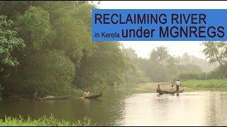 Reclaiming River in Kerala under MGNREGS