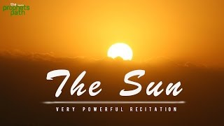 The Sun (Surah Ash-Shams) - Powerful Recitation