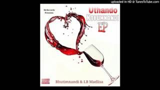 05. Lb Madlisa & BhutiMnandi - Itshitshi Phaqa feat. 32