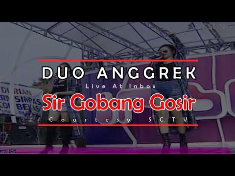 DUO ANGGREK [Sir Gobang Gosir] Live At Inbox (15-04-2015) Courtesy SCTV Mp3