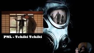 PNL - Tchiki Tchiki ◄ AVIS