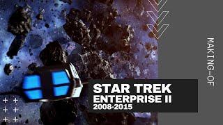 Star Trek ENTERPRISE II 2008-2015