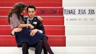 Confessions of a Teenage Jesus Jerk - Trailer
