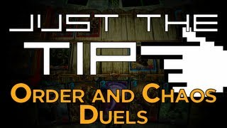 Just the Tip... of Order and Chaos: Duels