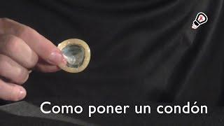 COMO PONER UN CONDÓN. Como colocar un preservativo. Sal de dudas