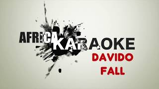 Davido - Fall   Karaoke Version (instrumental + Lyrics)