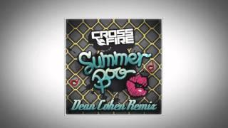 CrossFire - Summer Boo (Dean Cohen Remix) Official Video