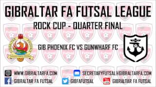 11/03/2017 Rock Cup - Gib Phoenix FC 5 vs 8 Gunwharf FC - Gibraltar FA Futsal League 16/17