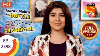 Taarak Mehta Ka Ooltah Chashmah - Ep 2398 - Full Episode - 7th February, 2018