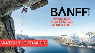 Banff Mountain Film Festival - UK & Ireland Tour - 2017 Trailer