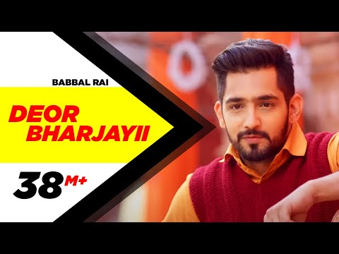 Xxx Mp4 Deor Bharjayii Full Song Babbal Rai Latest Punjabi Songs 2016 Speed Records 3gp Sex